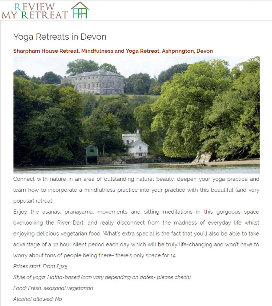 Review my Retreat review of Sharpham yoga retreat